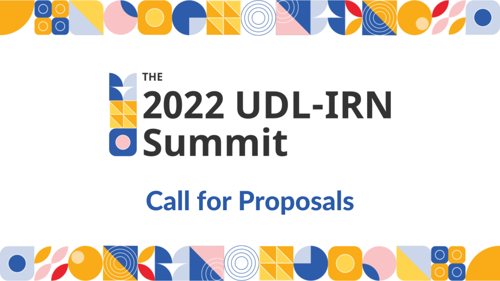 """Tile image shows text """"The 2022 UDL-IRN Summit Call for Proposals"""""""